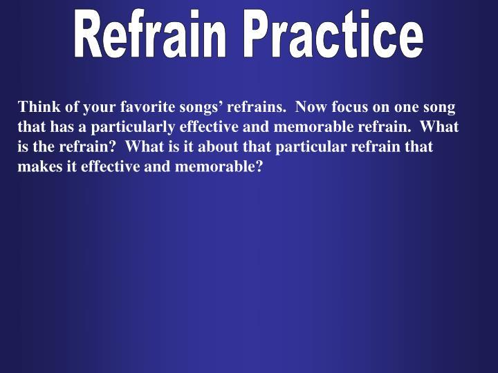 Refrain Practice