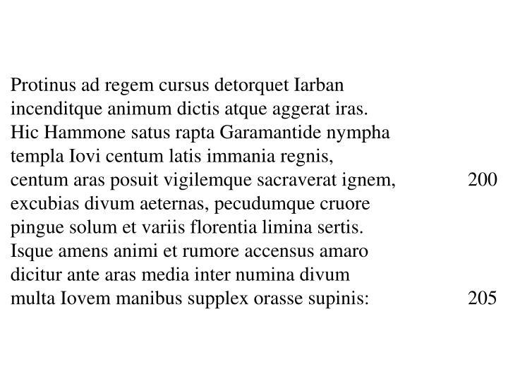 Protinus ad regem cursus detorquet Iarban