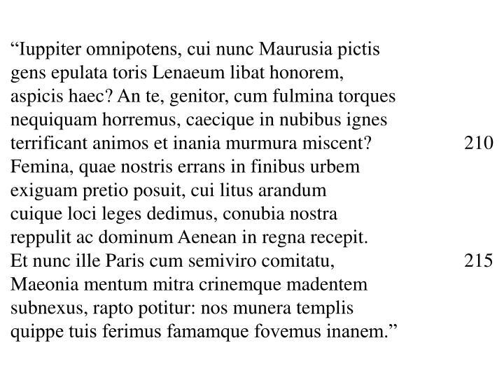 """""""Iuppiter omnipotens, cui nunc Maurusia pictis"""