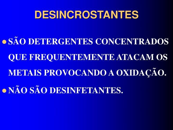 DESINCROSTANTES