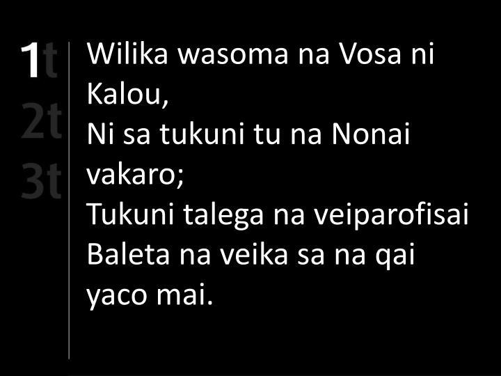 Wilika wasoma na Vosa ni Kalou,
