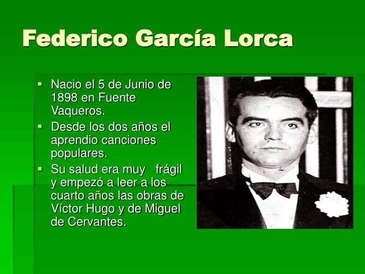 Nacio el 5 de Junio de 1898 en Fuente Vaqueros.