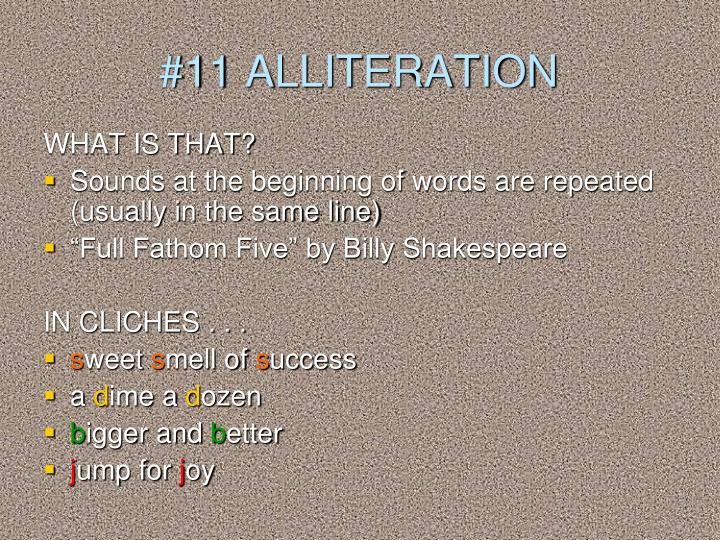 #11 ALLITERATION