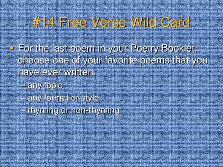 #14 Free Verse Wild Card