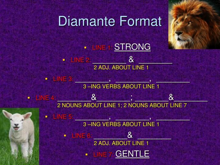 Diamante Format