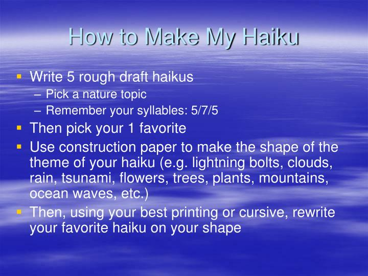 How to Make My Haiku