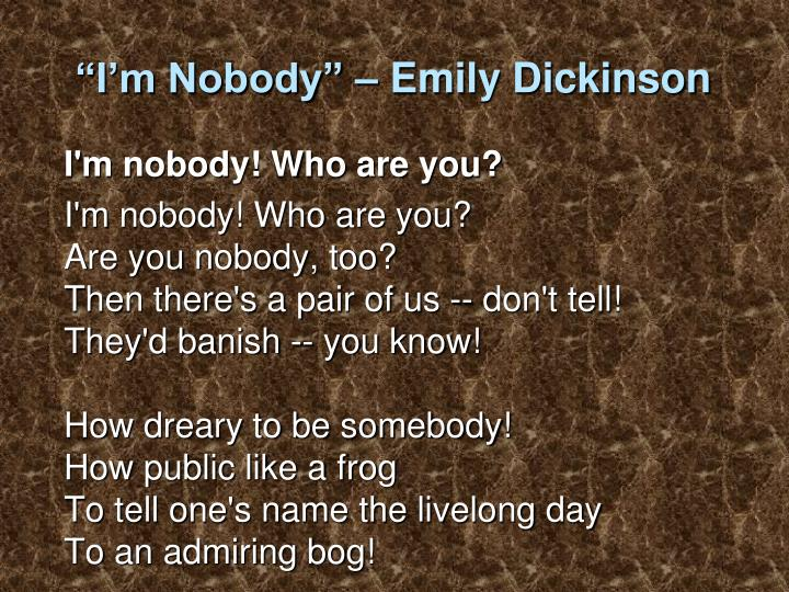 """I'm Nobody"" – Emily Dickinson"