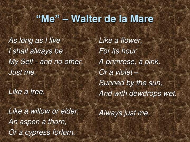 """""""Me"""" – Walter de la Mare"""