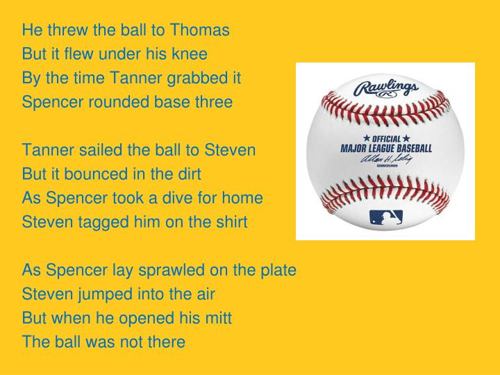 He threw the ball to Thomas