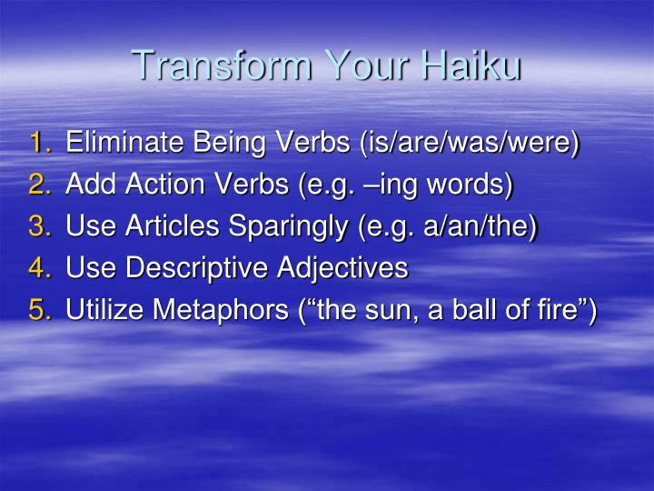 Transform Your Haiku