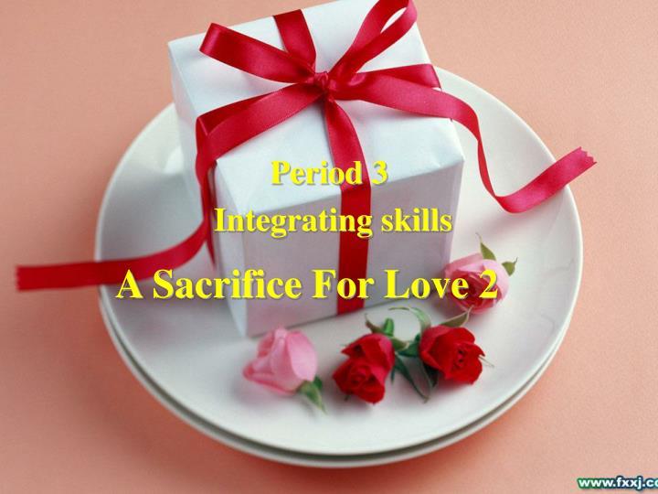 A Sacrifice For Love 2