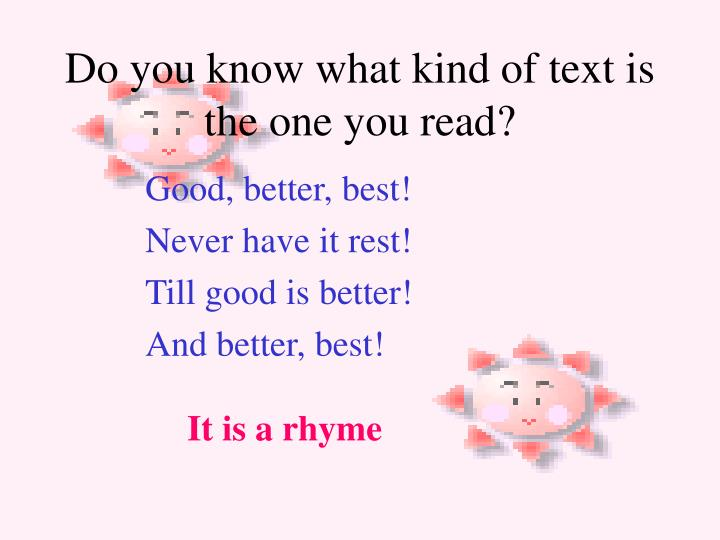 Do you know what kind of text is the one you read?