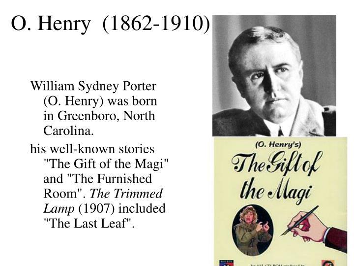 O. Henry  (1862-1910)