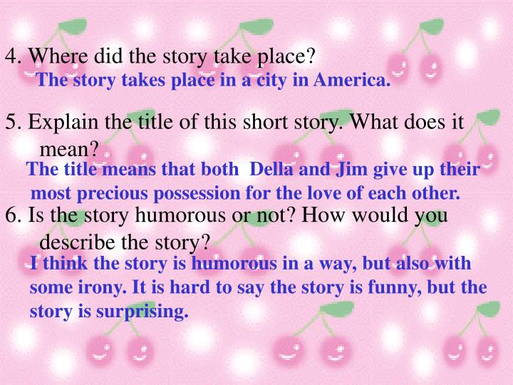 The story takes place in a city in America.