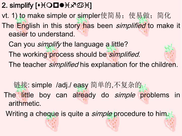 2. simplify