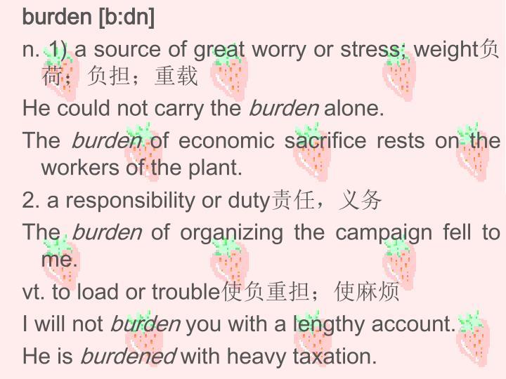 burden [b:dn]