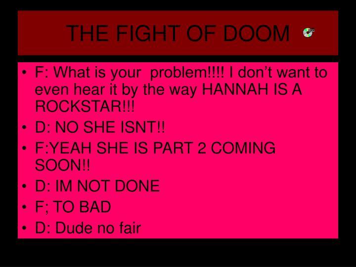 THE FIGHT OF DOOM