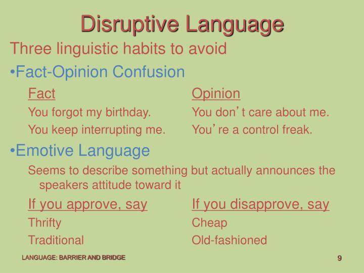 Disruptive Language