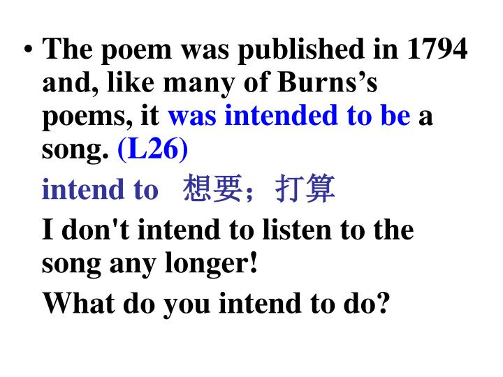 The poem was published in 1794 and, like many of Burns's poems, it