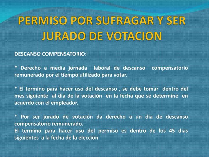 PERMISO POR SUFRAGAR Y SER JURADO DE VOTACION