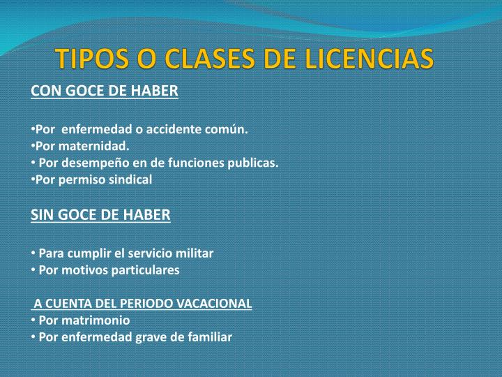 TIPOS O CLASES DE LICENCIAS