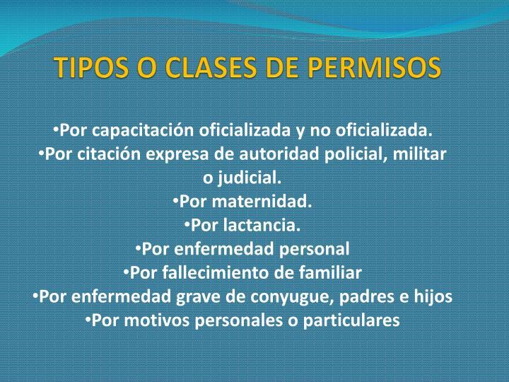 TIPOS O CLASES DE PERMISOS