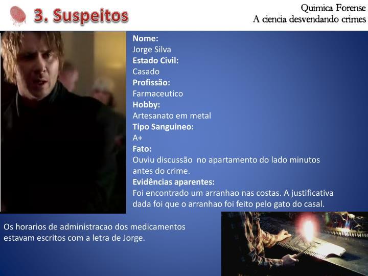 3. Suspeitos