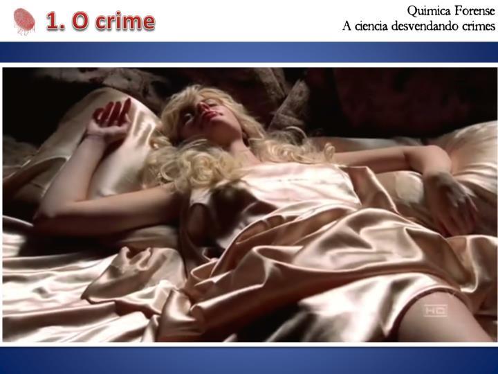 1. O crime