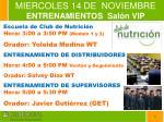 miercoles 14 de noviembre entrenamientos sal n vip