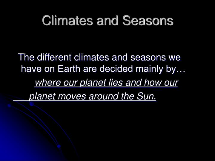Climates and seasons