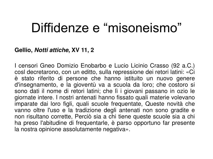 """Diffidenze e """"misoneismo"""""""