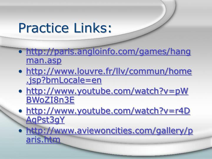 Practice Links: