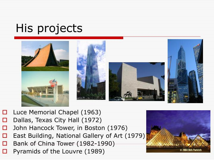 His projects