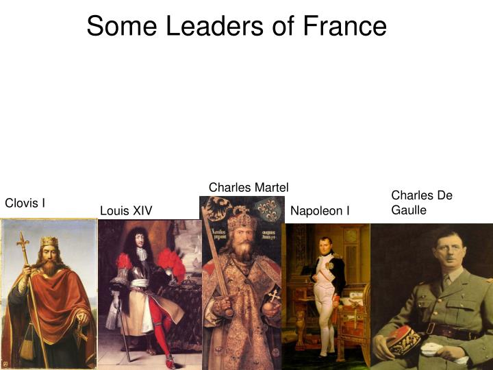 Some Leaders of France