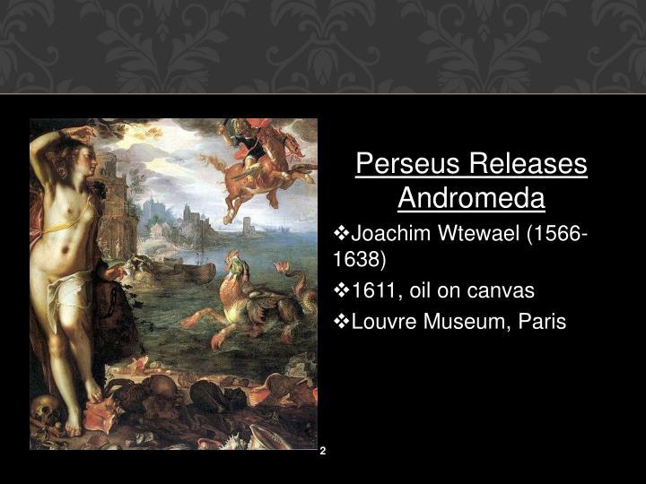 Perseus Releases Andromeda