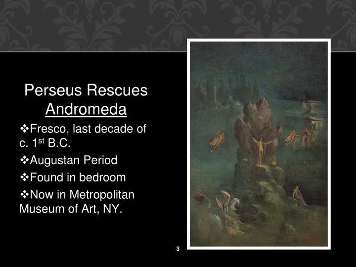 Perseus Rescues