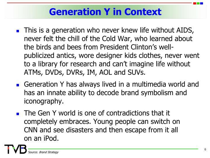 Generation Y in Context