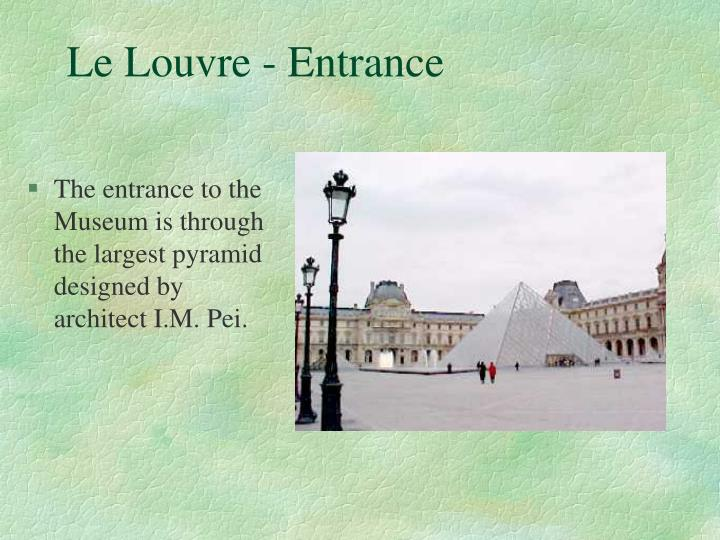 Le Louvre - Entrance