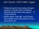 john ruskin 1819 1900 inggris