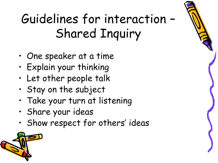 Guidelines for interaction – Shared Inquiry