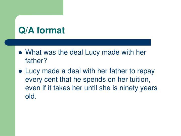 Q/A format