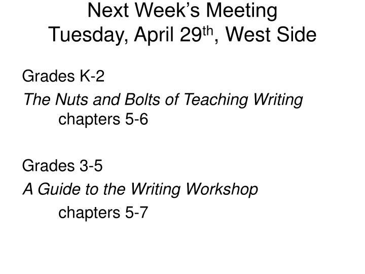 Next Week's Meeting