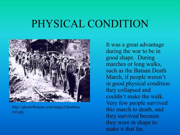 PHYSICAL CONDITION