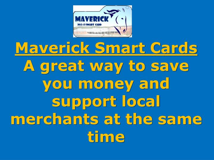 Maverick Smart Cards