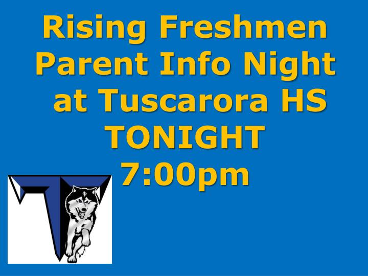 Rising Freshmen Parent Info Night