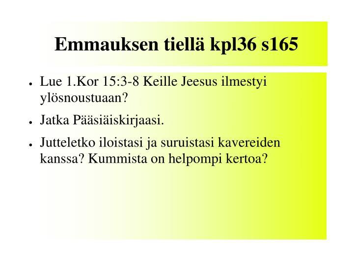 Emmauksen tiellä kpl36 s165