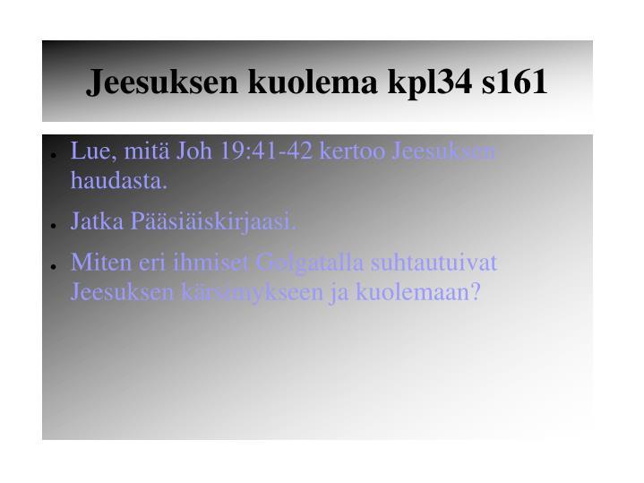 Jeesuksen kuolema kpl34 s161