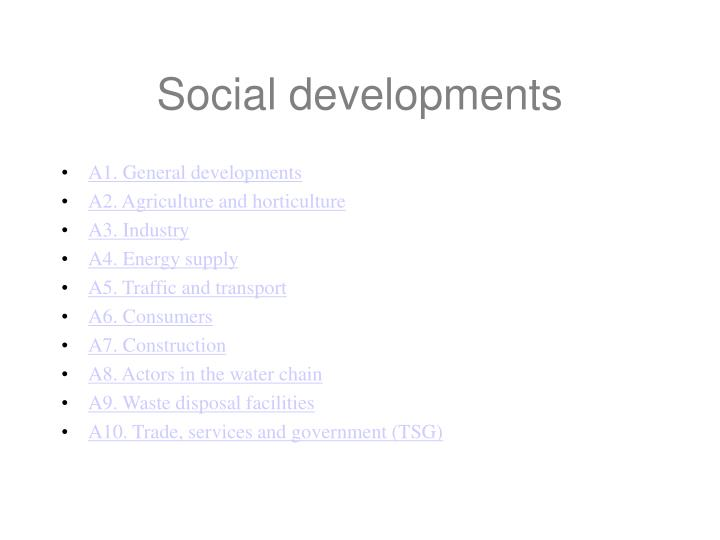 Social developments