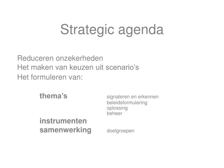 Strategic agenda
