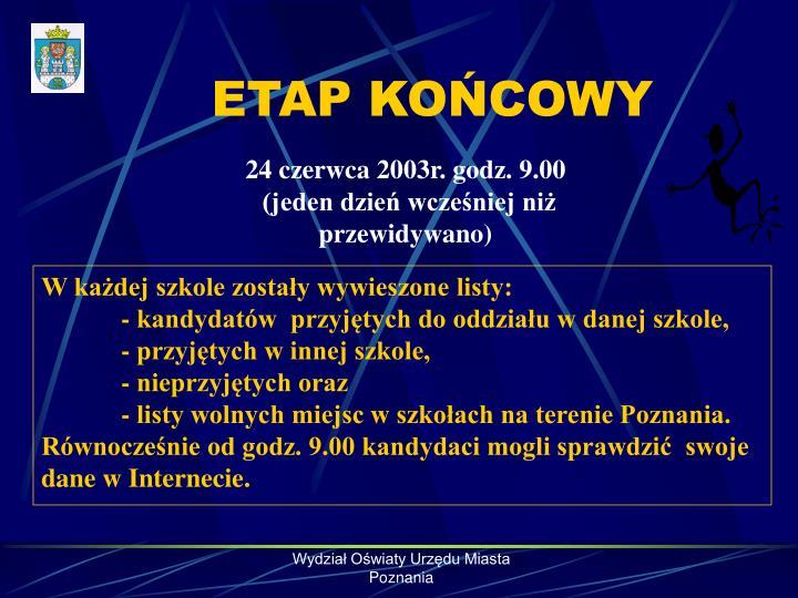 ETAP KOŃCOWY